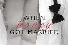 """When Honey Got Married...""  / ""When Honey Got Married..."" by Kimberly Lang, Anna Cleary, Kelly Hunter & Ally Blake #EntangledIndulgence"