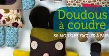 #MonDoudouFaitMain / Concours de doudous faits main, valable du 3 au 13 novembre ! Postez une photo de votre création et gagnez peut-être le livre Doudous à coudre.