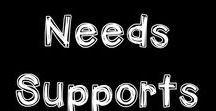 SPECIAL NEEDS supports / Ideas and activities to support the needs of specific students in your classroom.
