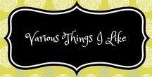 Various things I like... / Just various things I like!