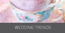 Wedding Trends / Wedding trends, colours and themes for your wedding day.