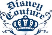 Disney Couture & Fashion / by Jennifer Kemppel