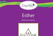 Esther / by Grapevine Studies