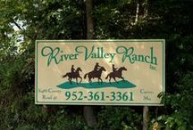River Valley Horse Ranch / The BEST #Horse Ranch in the heart of the Minnesota River Valley. Saddle Up!