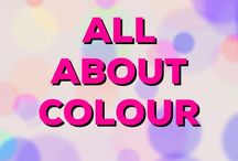 All About COLOUR / Find out what colours mean and how they can be used effectively to convey certain emotions & messages