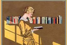 For the Love of Reading / Bookworms through the Ages