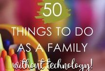 Family Traditions / Family night, game night, movie night, things to do as a family