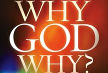 Why God Why (Book) / With a mix of sharp insight and warm optimism, Karen skillfully combines experience and Scripture to guide you through the land mines of doubt and confusion that come with loss. She then provides solid principles for moving forward past the pain and into a brighter future. II Published 2013 by Charisma House II Available online http://karenjensen.org/index.php/books-menu/why-god-why