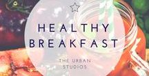 HEALTHY BREAKFASTS. / Healthy and nutritious, easy breakfasts.