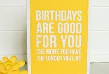 Birthday Ideas / by Shondae Walker