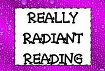 Really Radiant Reading / All things reading.