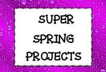 SUPER SPRING PROJECTS / This board is dedicated to spring projects for the classroom.