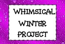 WHIMSICAL WINTER PROJECTS / This board is dedicated to winter project ideas for the classroom.