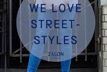 Zalon ♥ Street Styles