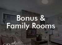 Bonus & Family Rooms