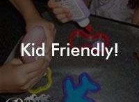 Kid Friendly! / crafts, games and other fun ideas for kids