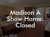 Madison A Show Home: Closed