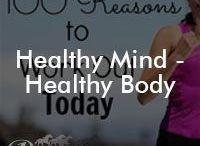 Healthy Mind - Healthy Body