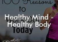 Healthy Mind - Healthy Body