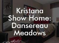 Kristana Show Home: Dansereau Meadows / Kristana Show Home yourpacesetter.com/project/kristana/