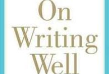 Write well / (For when you ARE writing.)