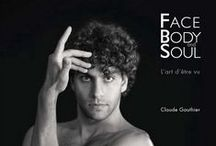 Face Body and Soul / Photographs from the book Face Body and Soul by Photographer Claude Gauthier