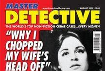 MASTER DETECTIVE / Master Detective Monthly non fiction crime magazine