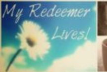 My Redeemer Lives / pins from my blog