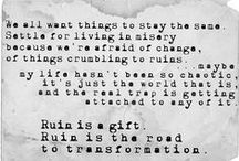 Quotes I <3 / by Sheila Smith