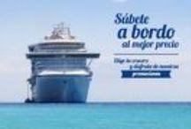 Vete de Crucero / Descubre nuestras ofertas especiales en cruceros