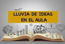 Educación / Ideas ilustrativas,motivadoras e innovadoras para aplicar en nuestra práctica docente.