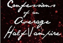 Vampires / Images and inspiration for Confessions of an Average Half-Vampire and All in the Half-Vampire Family.