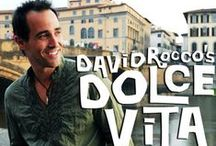 Dolce Vita - David Rocco / David's Italian recipes and more / by Joseph Phillips