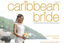 Caribbean Bride Magazine Covers / Here is our gallery of covers for our bridal magazine.