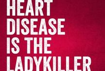 Women's Heart Disease Facts / Women need to know the hard facts about their #1 killer.