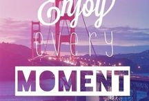 <Moments> / Enjoy every moment✨