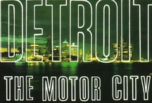 Detroit - The Motor City / by Jude