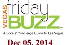 Friday BuZz / Las Vegas Deals and Steals. Concerts, Shows and Up Coming Events.