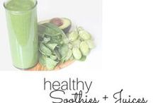 Food: Smoothies + Juices