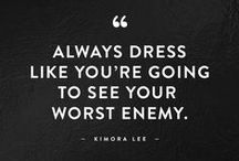 Inspirational Quotes / Inspirational quotes about beauty, plus great fashion quotes and quotes for strong women.