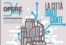 Opere 34 / Città dialogante - The smart city