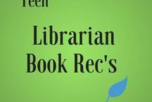 Teen Librarians' Book Recs / Checkout what our Teen Librarians recommend for teens!