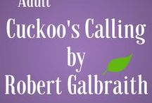Adults: Cuckoo's Calling by Robert Galbraith / Looking for your next book discussion book? Try this mystery featuring detective  Cormoran Strike