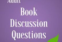 Adults: Book Discussion Questions / Need book discussion questions? We got you covered! Browse through more discussion questions created by Mount Prospect Public Library staff on the Check It Out blog: http://mppl.org/check_it_out_categories/book-discussion-questions/