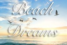 BEACH DREAMS..... / MAY THE PEACE OF THE BEACH FOLLOW YOU INTO YOUR DREAMS.....OXOXO.....JOY..... / by Joylynne Nickles