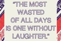 Wise Words | Inspiration / Quotes, reminders, inspiration, and humor for life.