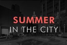 SUMMER IN THE CITY / Street People Atelier is hot for summer!