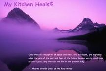 MY KITCHEN HEALS INSPIRATIONAL QUOTES / Inspirational quotes to make your day better!