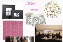 La casa / Coveted items for the home.