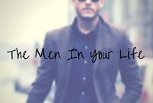T H E_M E N_I N_Y O U R_L I F E / The perfect things for the men in your life